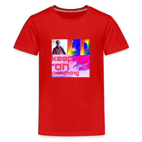Keep on dreaming - Teenage Premium T-Shirt