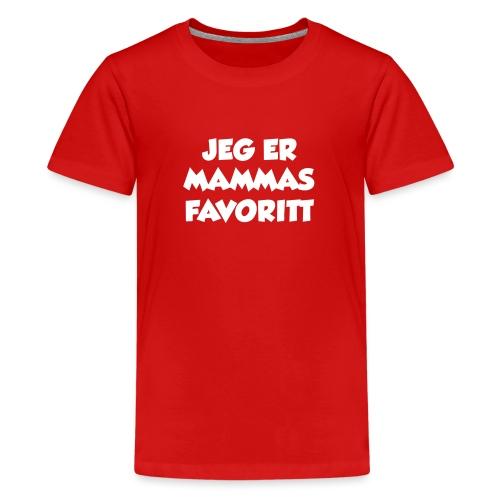 «Jeg er mammas favoritt» (fra Det norske plagg) - Premium T-skjorte for tenåringer