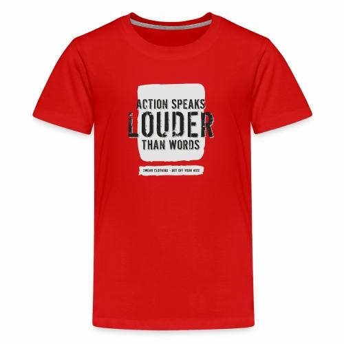 Action Speaks 4lines ver0.1 - Teenager premium T-shirt