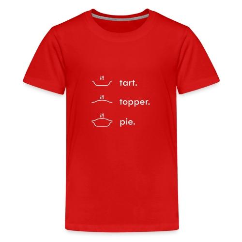 Tart Topper Pie - Teenage Premium T-Shirt