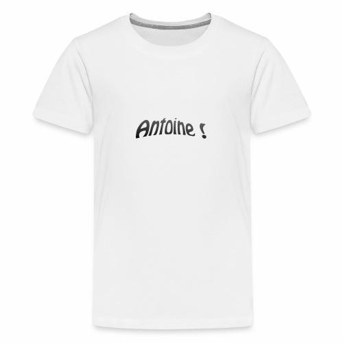 Antoine ! - T-shirt Premium Ado