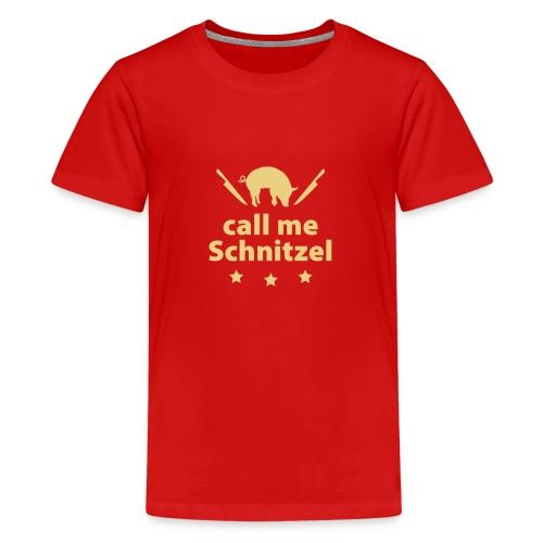 call me Schnitzel Schwein Fleisch Steak Grill Sau - Teenage Premium T-Shirt
