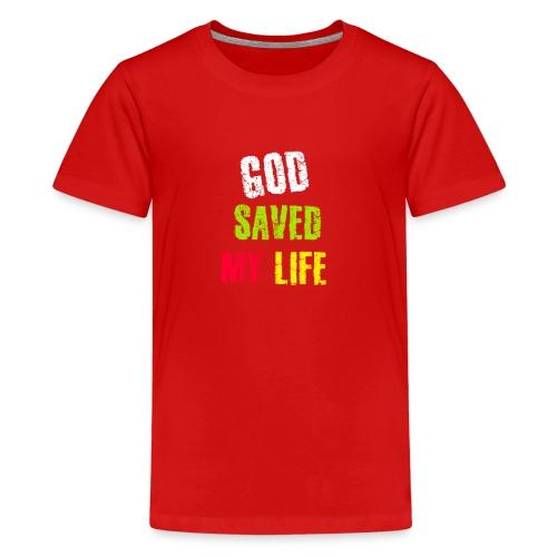 Gott hat mein Leben gerettet - Teenager Premium T-Shirt