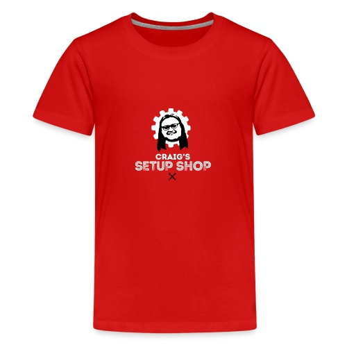 Craigs Setup Shop on Red - Teenage Premium T-Shirt