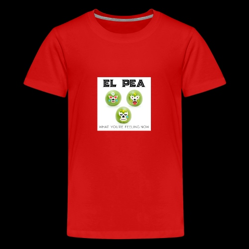 EL Pea - What You re Feeling Now - Teenage Premium T-Shirt
