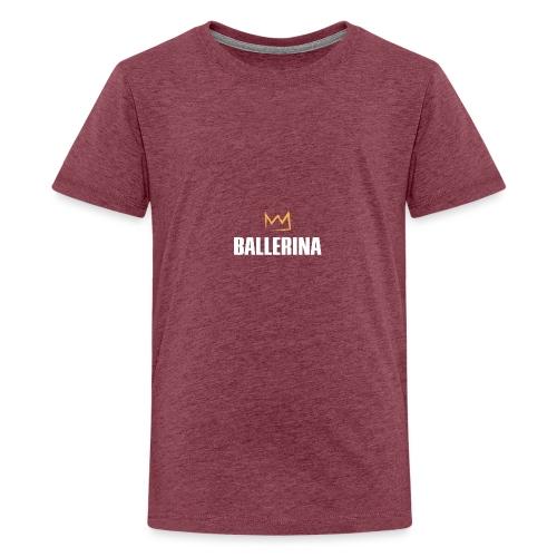 Ballerina - Teenager Premium T-Shirt