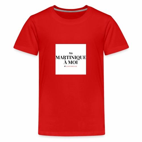 Ma Martinique à Moi - T-shirt Premium Ado