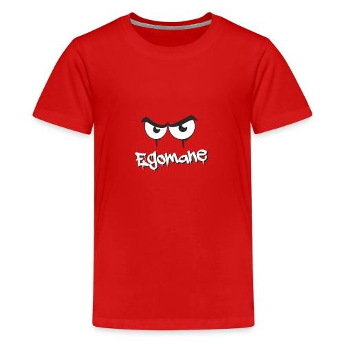 Egomane - Teenager Premium T-Shirt