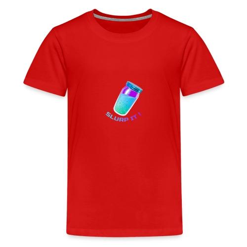 Slurp It - Fort nite - Teenager Premium T-Shirt