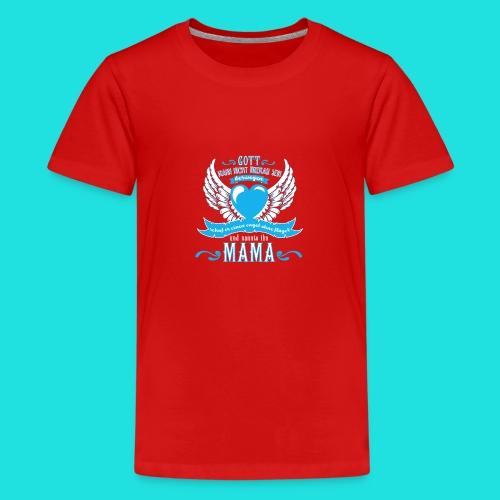 Mama Engel - Teenager Premium T-Shirt