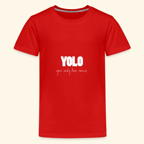 YOLO - white -1 - Teenager Premium T-Shirt