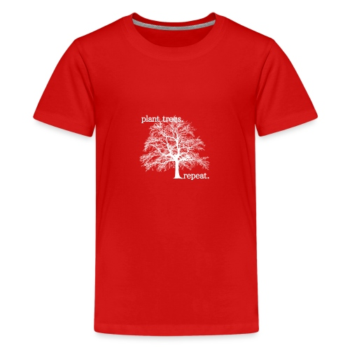 Plant Trees. Repeat. - Premium-T-shirt tonåring