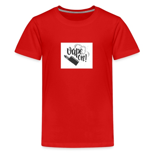 Mrvaper2016 vape on phone case - Teenage Premium T-Shirt