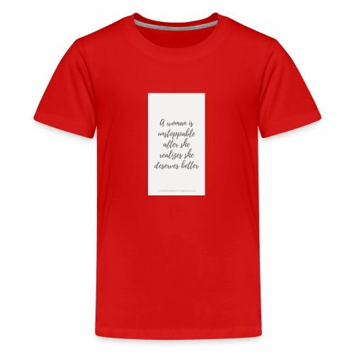 To boost self esteem in women - Teenage Premium T-Shirt
