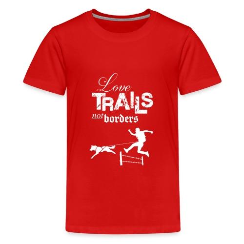 Love Trails – Hoodie - Teenager Premium T-Shirt