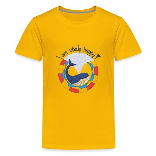 I am whaly happy! - Teenager Premium T-Shirt