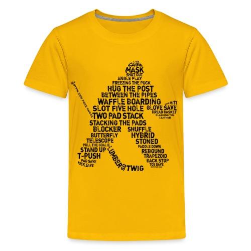 Goalie Lingo - Grunge Text Version (black print) - Teenage Premium T-Shirt