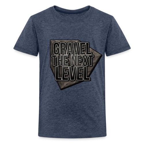 gravelthenextlevel png - Teenager Premium T-shirt
