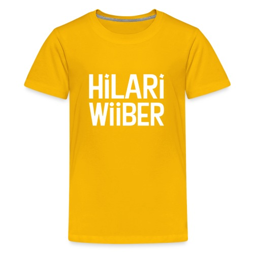 Hilari Wiiber - Be a HiWi - Teenager Premium T-Shirt