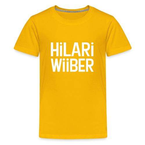 Hilari Wiiber - Be a HiWi - Teenager Premium T-Shirt
