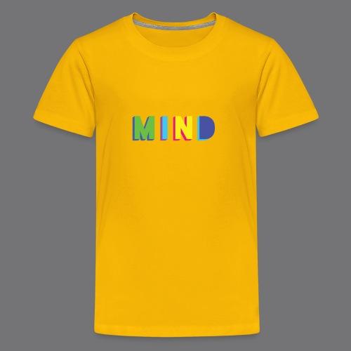 MIND Tee Shirts - Teenage Premium T-Shirt