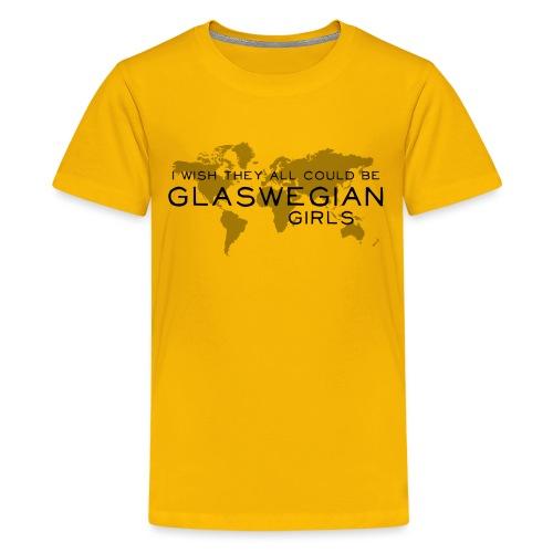 Glaswegian Girls - Teenage Premium T-Shirt