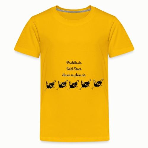 Poulette de Saint Sever élevée en plein air! - T-shirt Premium Ado
