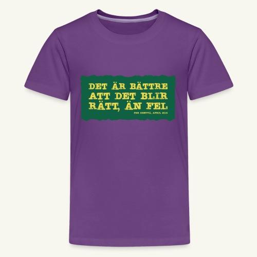 Kenttä citat - Premium-T-shirt tonåring