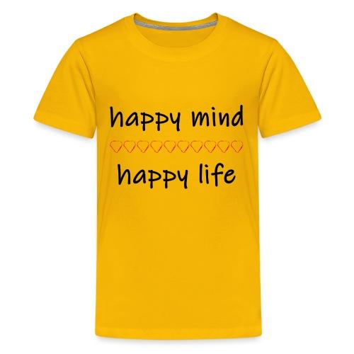 happy mind - happy life - Teenager Premium T-Shirt