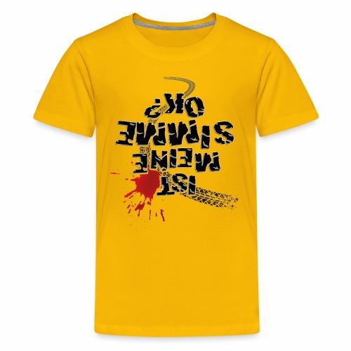 Ist meine SIMME ok? - Teenage Premium T-Shirt