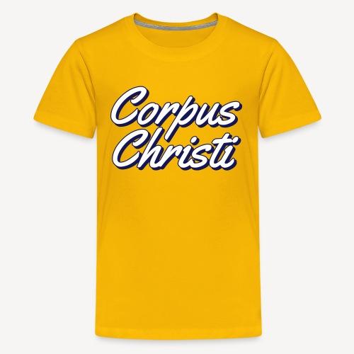 CORPUS CHRISTI - Teenage Premium T-Shirt