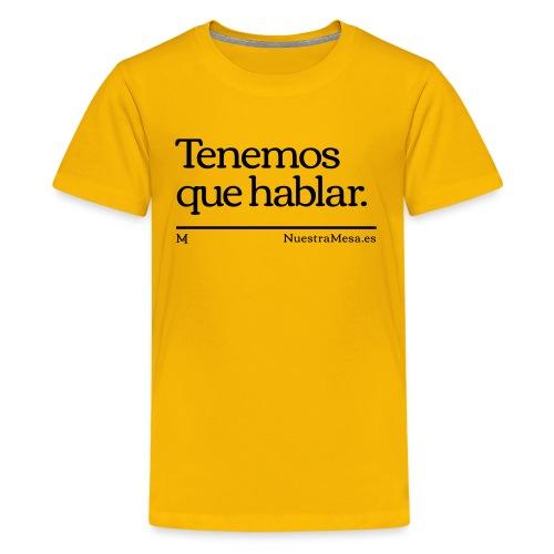 Tenemos que hablar - Camiseta premium adolescente