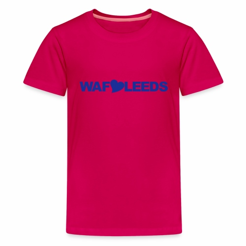 WAFLLEEDS - Teenage Premium T-Shirt