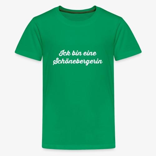 Ick bin eine Schönebergerin - Teenager Premium T-Shirt