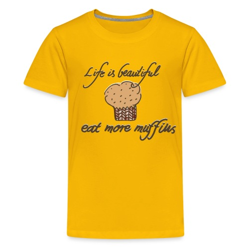 Eat more Muffins - Teenager Premium T-Shirt