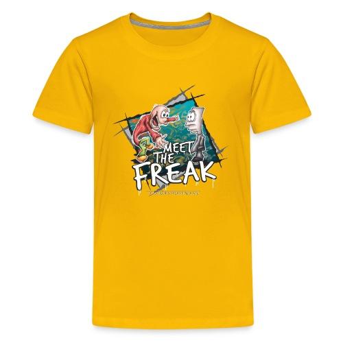 meet the freak - Teenager Premium T-Shirt