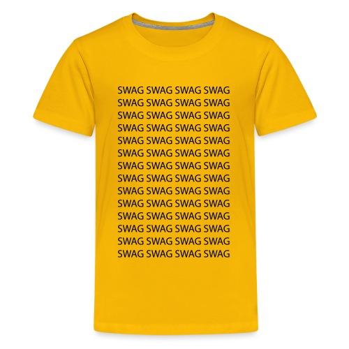 Swag Swag Swag Swag - Teenager Premium T-Shirt