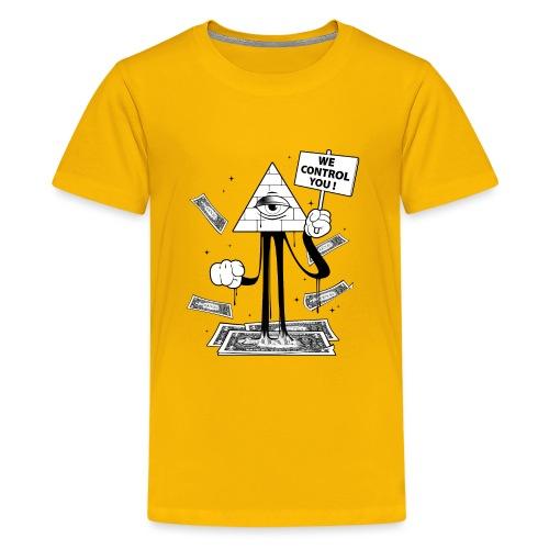 We Control You - Conspiration Design - T-shirt Premium Ado