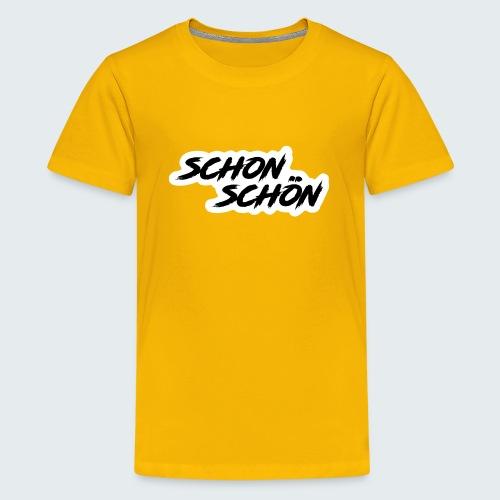 Schon Schön - Teenager Premium T-Shirt