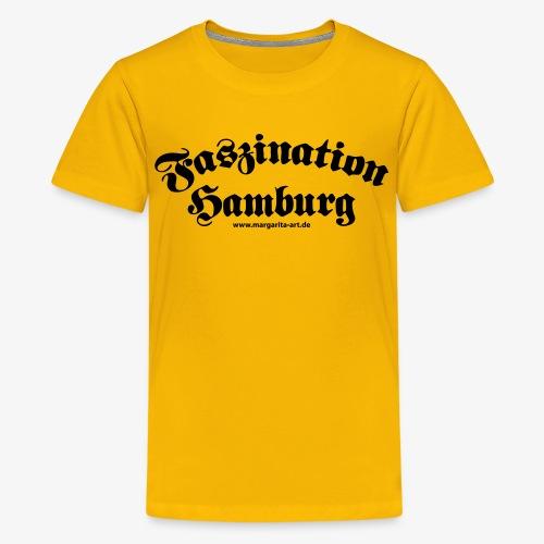 04 Faszination Hamburg Margarita Art - Teenager Premium T-Shirt