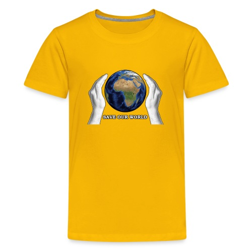 Save our world - Teenager Premium T-Shirt