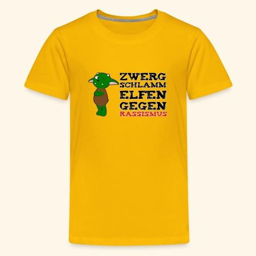 Zwergschlammelfen gegen Rassismus - Teenager Premium T-Shirt