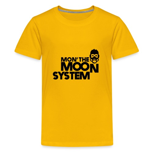 Mon' The Moon System - Teenage Premium T-Shirt