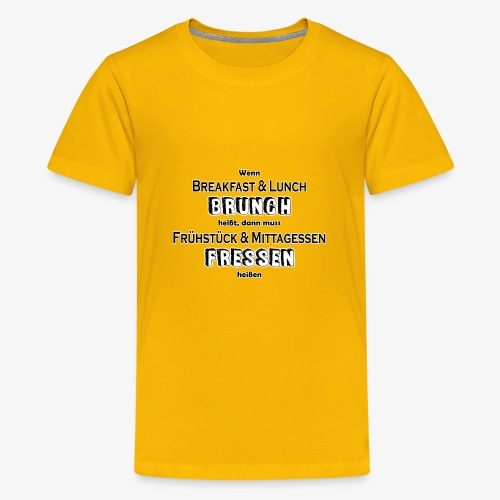 Brunch Fressen Witzig - Teenager Premium T-Shirt