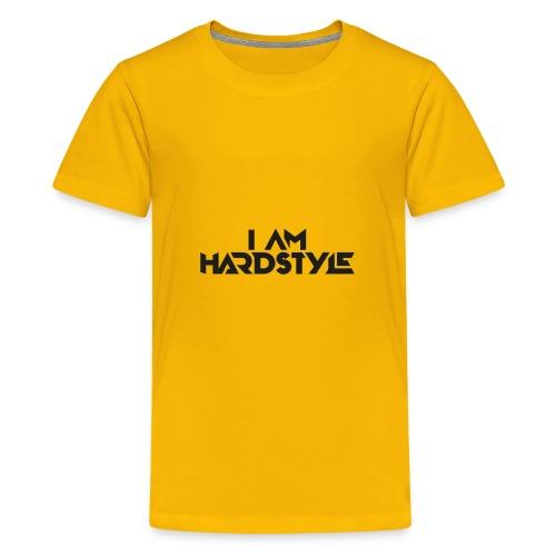 I am Hardstyle style - T-shirt Premium Ado