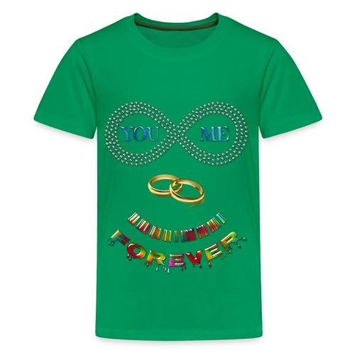 You and me Forever - T-shirt Premium Ado