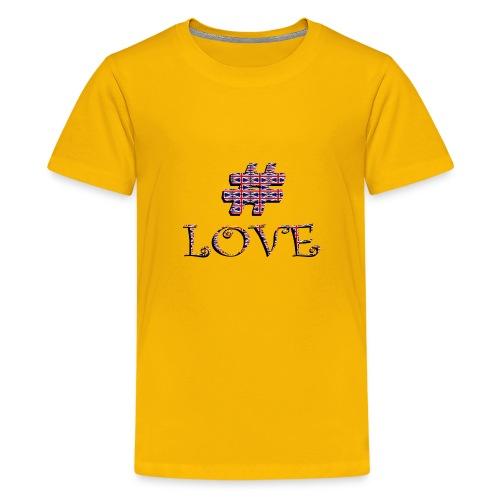 hashtag love - T-shirt Premium Ado