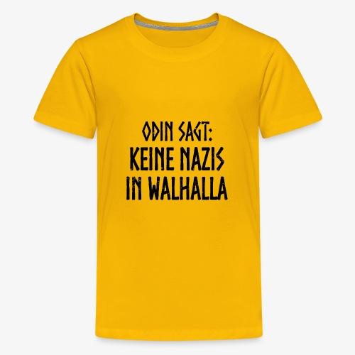 Keine nazis in walhalla - Teenager Premium T-Shirt