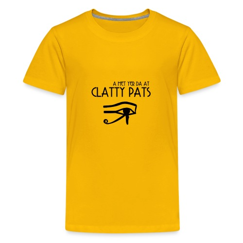 Clatty Pats - Teenage Premium T-Shirt