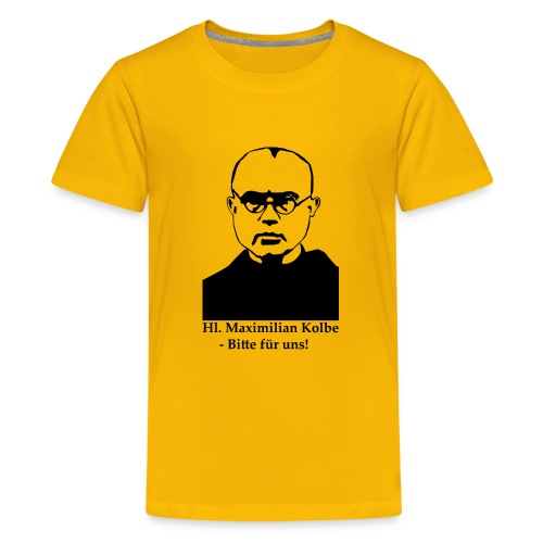 Hl. Maximilian Kolbe - Bitte für uns! - Teenager Premium T-Shirt